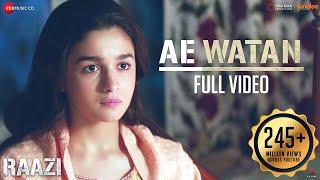 Ae Watan - Full Video | Raazi