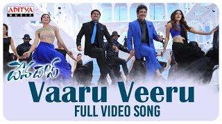 Vaaru Veeru Full Video Song || Devadas