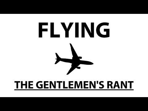 The Gentlemen's Rant: Flying