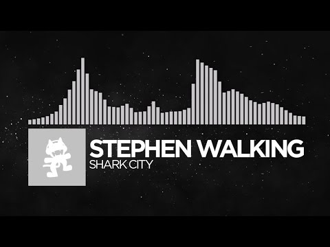 [EDM] - Stephen Walking - Shark City [Monstercat Release]