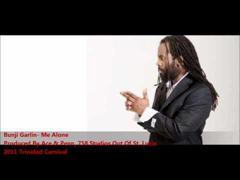 Bunji Garlin- ME ALONE [2011 Trinidad Carnival][Produced By Ace & Penn, 758 Studios]