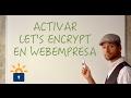 Activar Let's Encrypt enWebempresa