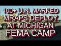 100-Plus UN-Marked MRAPS Deploy To Camp Grayling; FEMA Camps Prepare For Civil Unrest