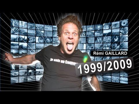 1999/2009 (Rémi GAILLARD)