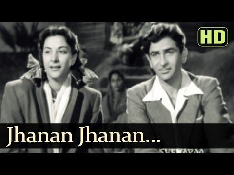 Jhanan Jhanan Ghungharwa Baje - Raj Kapoor - Nargis - Aah - Lata Mangeshkar - Evergreen Hindi Songs