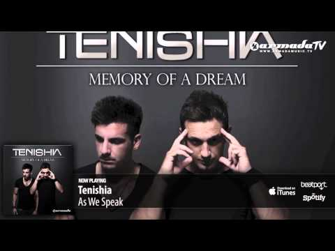 Tenishia - As We Speak ('Memory of a Dream' preview)