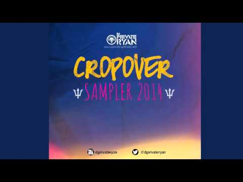 DJ Private Ryan   Cropover Sampler 2014