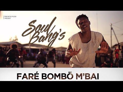 #FRESHVIDEO : Soul Bang's - Faré Bombo M'bai (clip officiel)