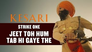 Kesari - Strike 1| Dialogue Promo