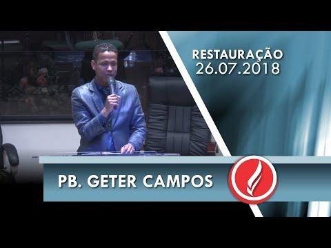 Noite da Restauração - Pb. Geter Campos - 26 07 2018