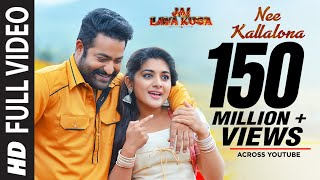 Nee Kallalona Full Video Song  Jai Lava Kusa Songs  Jr NTR, Raashi Khanna, DSP  Telugu Songs 2017