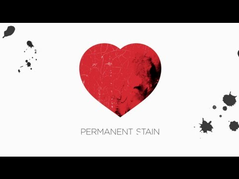 Permanent Stain (Video Lirik)