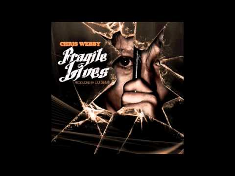Chris Webby - Fragile Lives