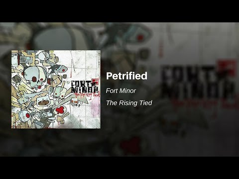 Fort Minor - Petrified -BuNOqnFkNgA