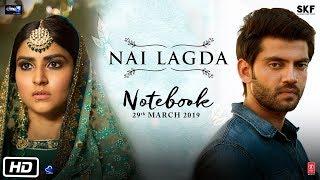 Nai Lagda Video Song   Notebook