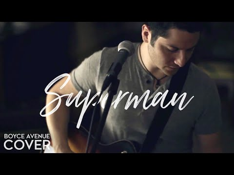 Superman - Five For Fighting (Boyce Avenue cover) on iTunes