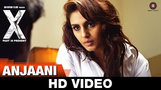Anjaani Song - X: Past is Present