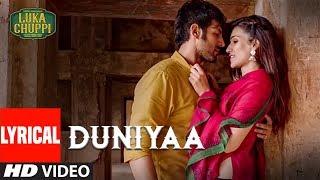 LYRICAL: Duniyaa Song  Luka Chuppi  Kartik Aaryan Kriti Sanon Akhil Dhvani B Abhijit V Kunaal V