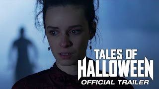 TALES OF HALLOWEEN trailer [HD] Now in theaters and on-demand