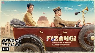 Firangi | Official Trailer