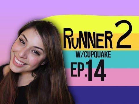 Runner 2 Ep.14 w/ Cupquake