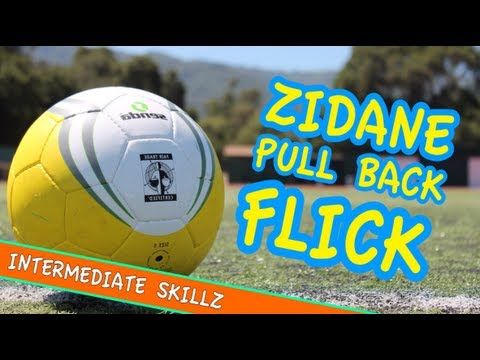 &#8216;The Zidane &#8216;Pull Back Flick&#8217;