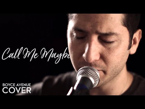 Call Me Maybe - Carly Rae Jepsen (Boyce Avenue acoustic cover) on iTunes & Spotify