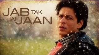 Jab Tak Hai Jaan - Teaser