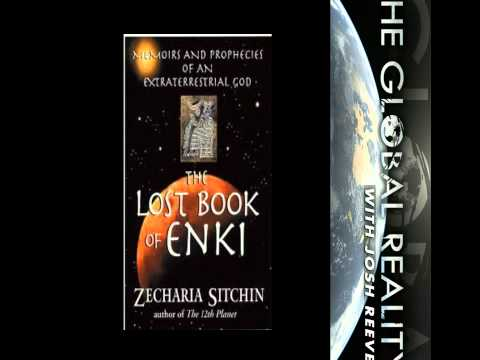 Zecharia Sitchin's: The Lost Book of Enki - Part 3 (Commentary and Read by Josh Reeves)