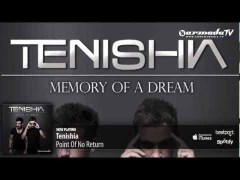 Tenishia - Point Of No Return ('Memory of a Dream' preview)