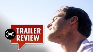 The Master (2012) Trailer Review