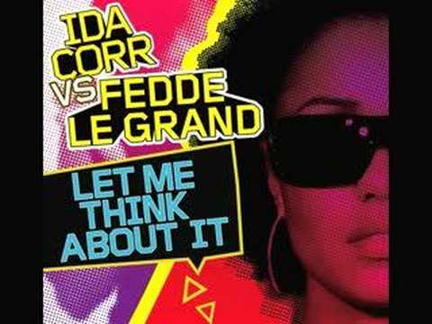 Ida Corr Vs Fedde Le Grand - -Let Me Think About It- (Audio Only)
