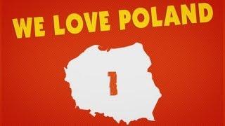 My Kochamy Polskę - We love Poland