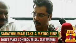 Watch Sarathkumar Take a Metro Ride : Asks Political Leaders  Red Pix tv Kollywood News 03/Jul/2015 online