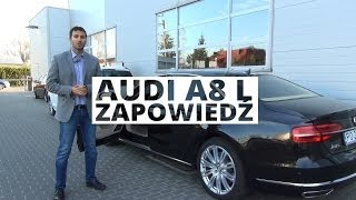 Audi A8 Lang - zapowiedź testu