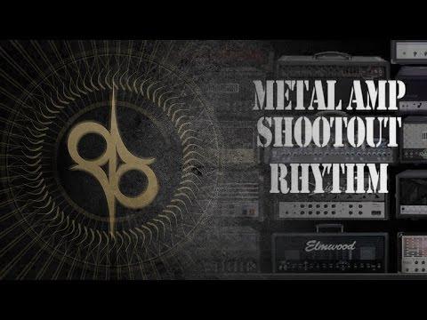 14 Metal Amp shootout - Rhythm - Mesa Boogie, Marshall, Engl, Peavey, Diezel, Fortin, Framus etc.