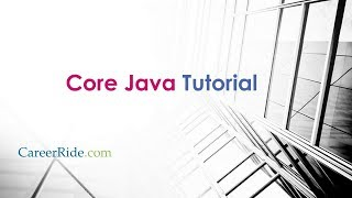 Core java tutorial for beginners