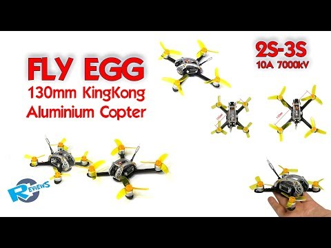 KingKong Fly Egg - aluminium shelled 130mm Ultra silent quadcopter - UCv2D074JIyQEXdjK17SmREQ