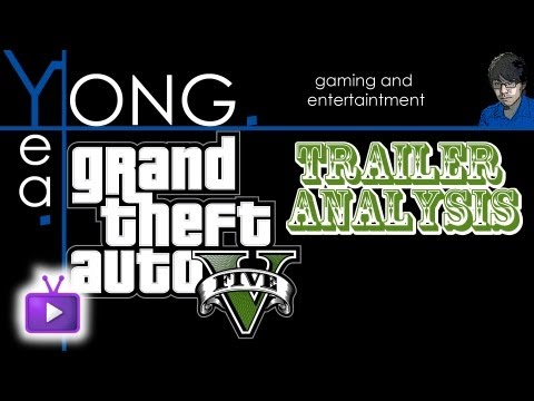 ★ Grand Theft Auto - GTA V Trailer Analysis, ft. Yong! - WAY➚