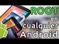 Cómo rootear o hacer Root cualquier Android Smartphone o Tablet