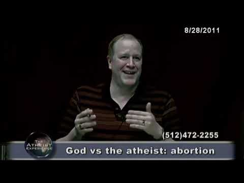 God vs. an Atheist: Abortion - The Atheist Experience #724 (full episode)