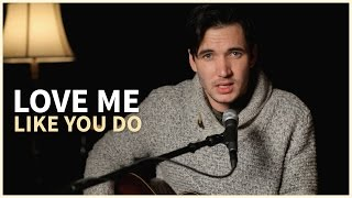 Love Me Like You Do - Ellie Goulding (Acoustic Cover by Corey Gray) On iTunes & Spotify