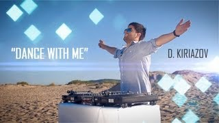 D. Kiriazov ft. SunHeart - Dance With Me (Official Video)