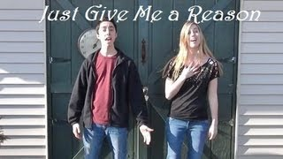Just Give Me a Reason - Pink ft. Nate Ruess - Official Music Video Remake