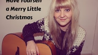 Have Yourself A Merry Little Christmas - Lianne Kaye Cover