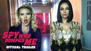 The Spy Who Dumped Me (2018 Movie) Official Trailer - Mila Kunis, Kate McKinnon, Sam Heughan