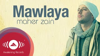 Maher Zain - Mawlaya | Official Lyrics Video