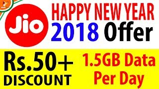 Jio Happy New Year Offer 2018 | Rs.50+ Discounts & 1.5GB Data Per Day | Data Dock