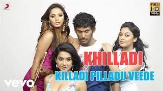 Khilladi - Killadi Pilladu Veede Telugu Lyric