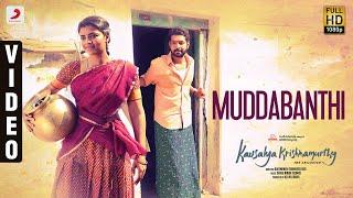 Kousalya Krishnamurthy - Muddabanthi Video